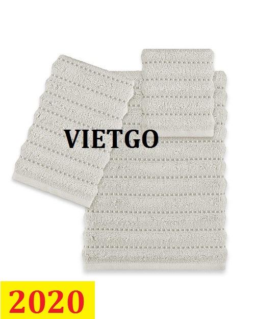 Cơ hội giao thương- Đơn hàng thường xuyên - Thương nhân đến từ Mỹ cần nhập khẩu khẩu khăn bông từ Việt Nam