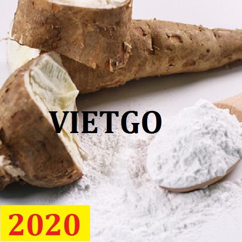 Cơ hội giao thương – Đơn hàng Cả Năm - Cơ hội xuất khẩu Tinh Bột Sắn sang thị trường Trung Quốc