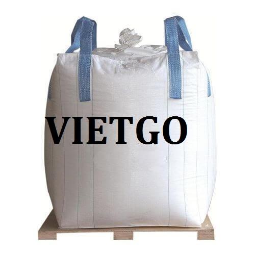 (Cập nhật phương thức báo giá) Cơ hội giao thương - Cơ hội xuất khẩu sản phẩm bao Jumbo sang thị trường Hoa Kỳ