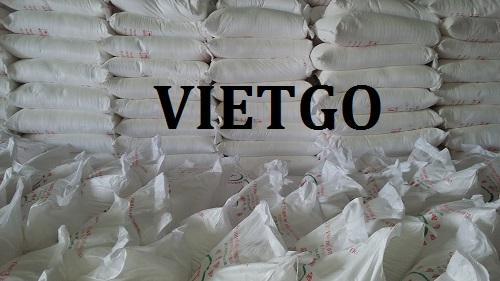Cơ hội giao thương – Đơn hàng Cả Năm - Cơ hội xuất khẩu Tinh Bột Sắn sang  thị trường Ấn Độ